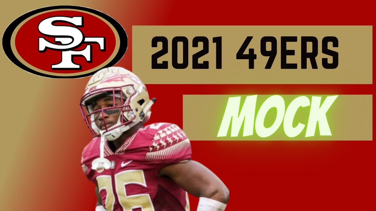 Download SAN FRANCISCO 49ERS Mock Draft 2021 with 3 TRADES