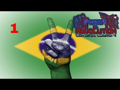 Power and Revolution (Geopolitical Simulator 4) Brazil Part 1