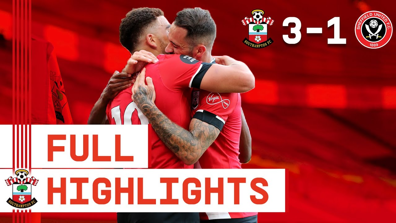 HIGHLIGHTS: Southampton 3-1 Sheffield United | Premier League