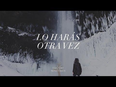Lo Harás Otra Vez (Elevation Worship - Do it again español)