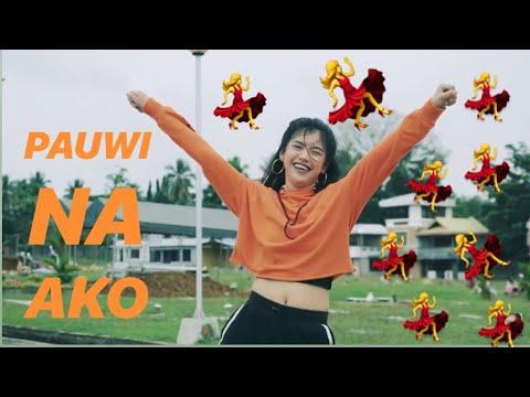 PAUWI NA AKO | Dance Cover