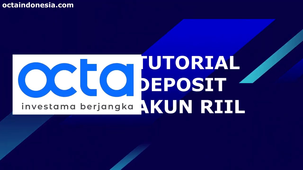 Cara Deposit di Broker Octa Investama Berjangka - YouTube