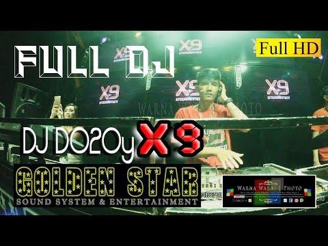 Spektakuler Full DJ_GOLDEN STAR Anvsry & Launch' X9 Ent _ Dj.Dodoy_X9