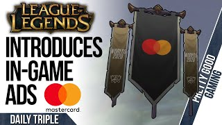 League of Legends Starting In-Game Ads | Total War Warhammer 2 Breaks Player Record | TLoU 2 Banned