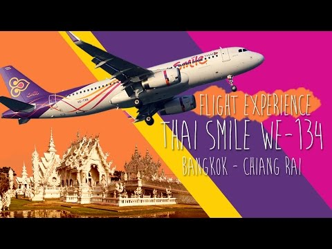 Flight Experience - Thai Smile WE134 (Bangkok - ChiangRai)