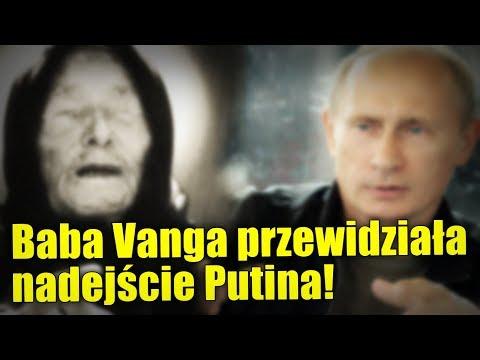 Czy Baba Wanga przewidziała pojawienie się Władimira Putina?