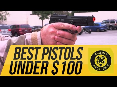 Best Airsoft Pistols for Under $100! | Airsoftmegastore.com