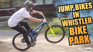 RIDING DIRT JUMP BIKES IN WHISTLER BIKE PARK!