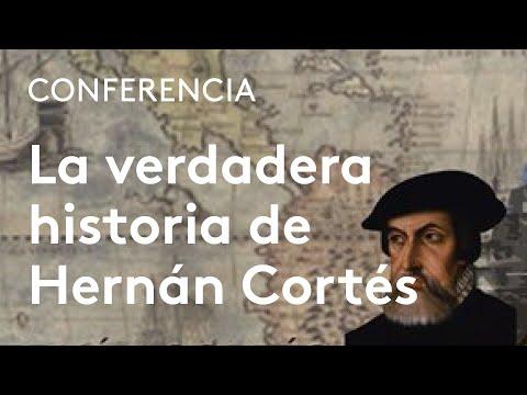 La verdadera historia de Hernán Cortés