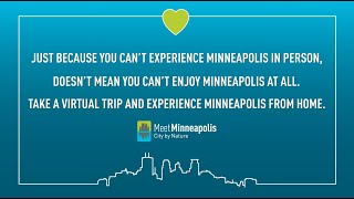 Experience Minneapolis From Home