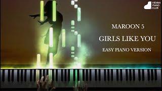 Maroon 5: Girls like you - easy piano arrangement