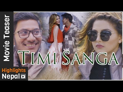 TIMI SANGA | New Nepali Movie Teaser...