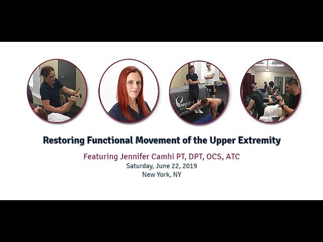 [Course Recap] Restoring Functional Movement of the Upper Extremity  - June 22, 2019
