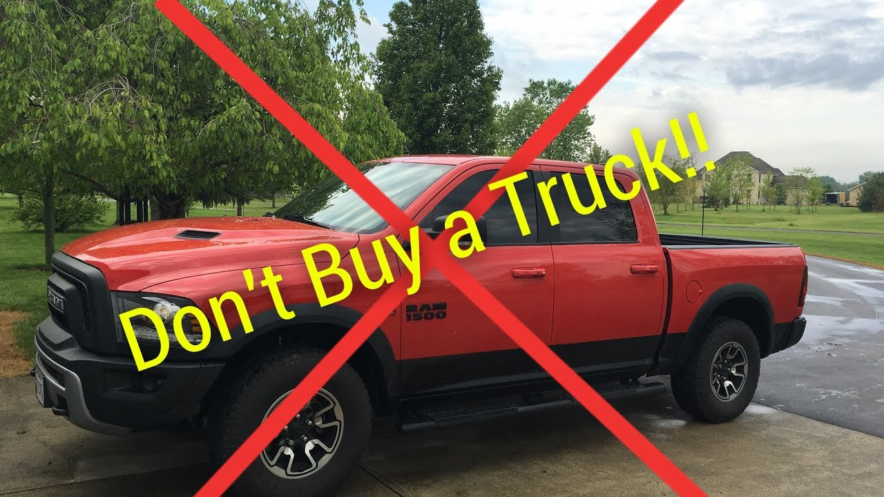 Buy A Truck >> Don T Buy A Truck 5 Reasons Why Youtube