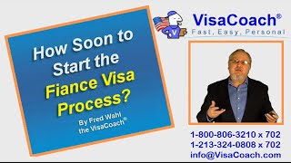 When to begin K1 Fiancee Visa application K1 Faq 39
