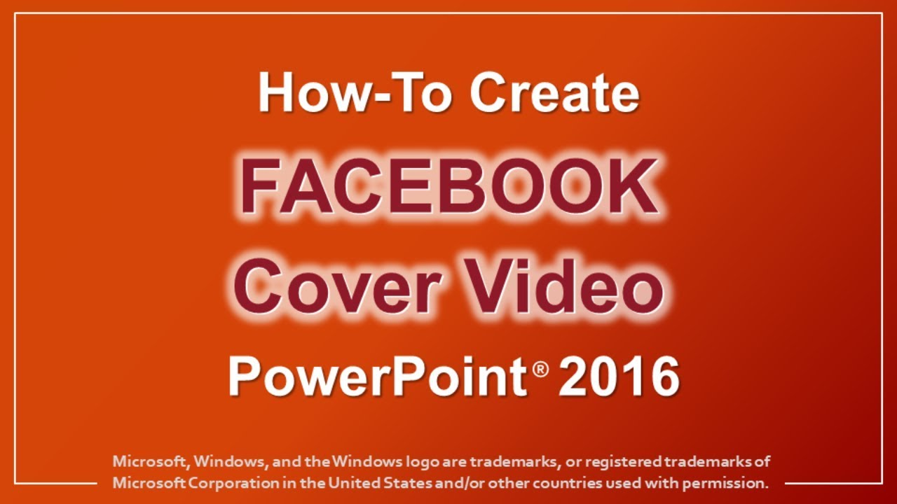 How to Create Facebook Cover Video in PowerPoint 2016