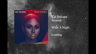 Kat DeLuna - What A Night featuring Jeremih