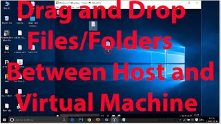 How To Drag and Drop Files/Folders between Virtual Machine and Host Machine On Virtualbox ?
