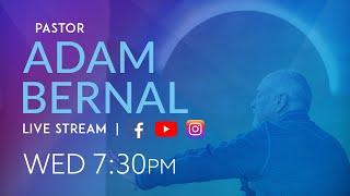 Be a Kid Again | Adam Bernal | 6.16 Wed (Sermon Only)