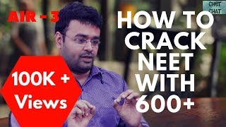 How to crack NEET without coaching, How to score 600+ I AIR-3 Topper Tips
