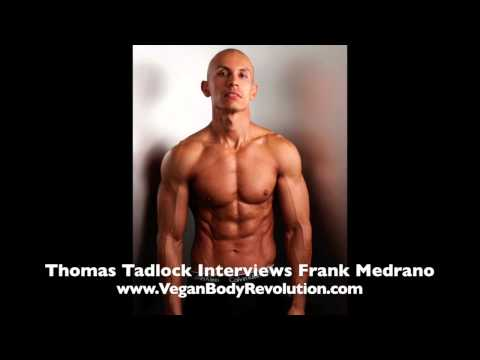 (3 of 4) Getting a RIPPED Six Pack on a Vegan Diet | Interview with Frank Medrano