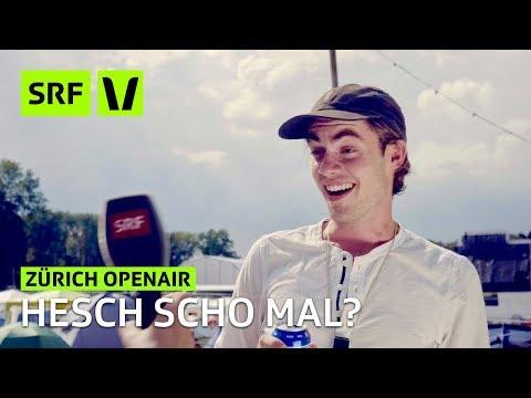 Zürich Openair 2018: Hesch scho mal?