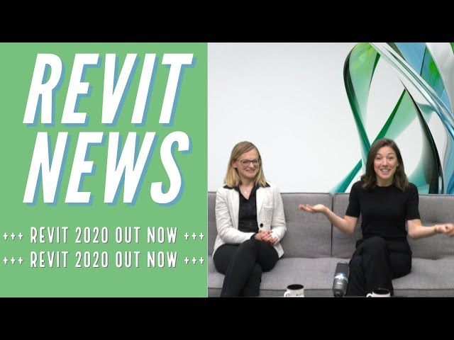 Weekly Roundup – Special Edition – What's New in Revit 2020 – The