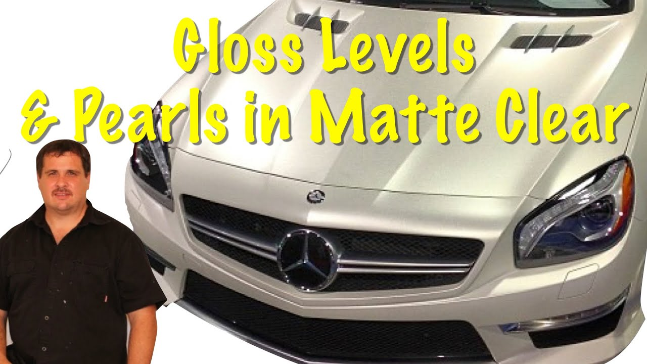 Matte Clear Gloss Levels Can They Be Adjusted And Can Pearl Be Added To Matte Clear Coat Youtube