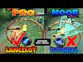 - PRO LANCELOT TUTORIAL | Pro Guide | Tips & Tricks Mobile Legends