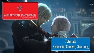 Lightning Returns: FFXIII - Tutorial Schemata, Camera, Guarding