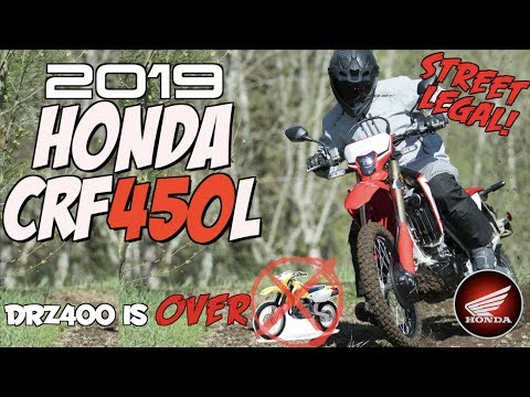2019 Honda CRF450L DUAL SPORT... the DRZ400 is OVER!