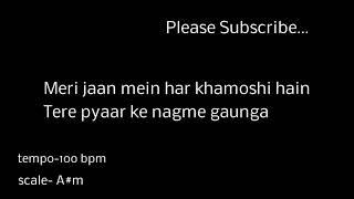 Piano Karaoke | Phir bhi tumko Chahunga | sing along |100 bpm |A#m