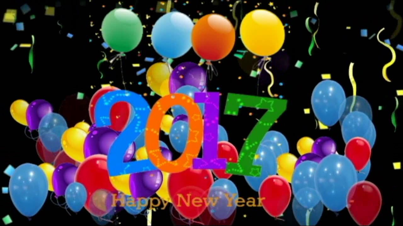 Happy New Year 2017,Wishes,Greetings,Sms,Quotes,Sayings,Wallpapers,Music,E Card,Whatsapp  Video   YouTube