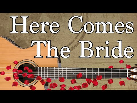 Here Comes The Bride Guitar Tabs