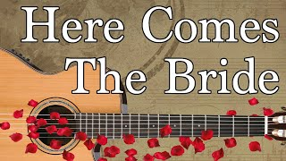 Here Comes the Bride Guitar Tabs - Beginner Bridal Chorus / Wedding March. Easy Version.