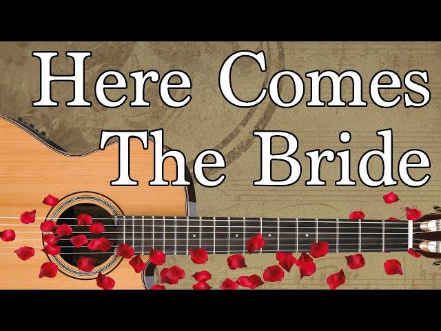 Here Comes the Bride Guitar Tabs - Beginner Bridal Chorus / Wedding ...
