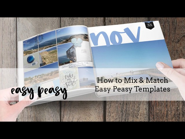 How to Mix and Match Easy Peasy Templates