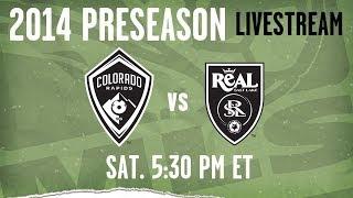 Colorado Rapids vs. Real Salt Lake - Feb. 22 | 5:30pm ET | 2014 Desert Diamond Cup