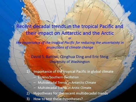 Recent decadal trends in the tropical Pacific: Prof David Battisti