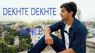Dekhte Dekhte ll Dance choreography ll Kushal verma ll Atif aslam