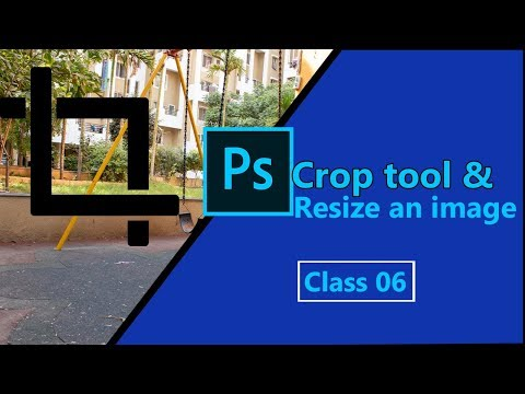 Photoshop tutorial for beginners || Resize an image and crop tool  Class – 06  [HINDI] thumbnail