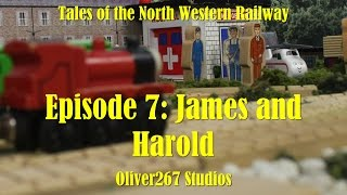 Tales Of The North Western Railway - E7: James and Harold (remastered)