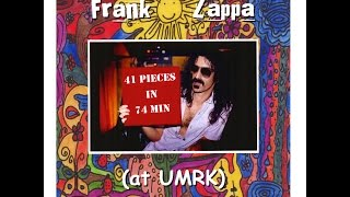 Frank Zappa 41 Pieces in 74 Min (at UMRK)