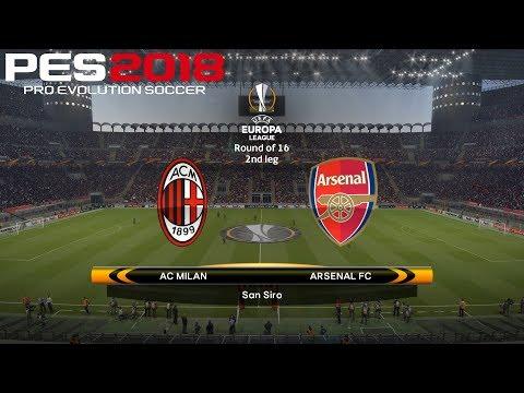 PES 2018 (PC) AC Milan v Arsenal | UEFA EUROPA LEAGUE ROUND OF 16 | 8/3/2018 |1080P 60FPS