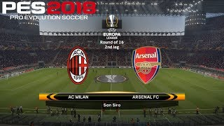 PES 2018 (PC) AC Milan v Arsenal | UEFA EUROPA LEAGUE ROUND OF 16 | 8/3/2018 |1080P 60FPS