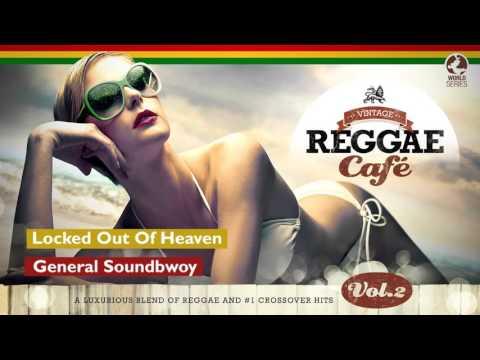 Locked out of Heaven - Vintage Reggae Café 2