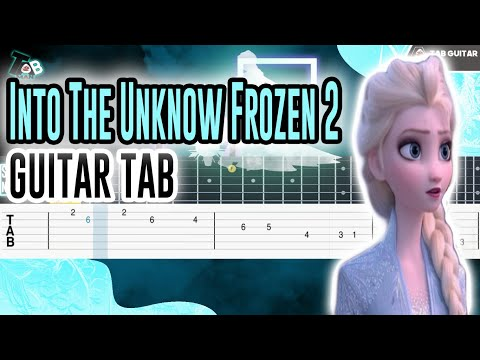 Frozen 2 - Into the Unknown (Panic! At The Disco) Guitar Tutorial Tab