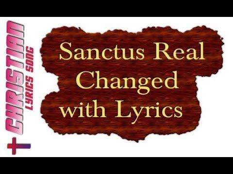 Sanctus Real - Changed With Lyrics