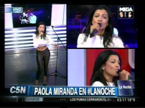 C5N - MUSICA EN VIVO: PAOLA MIRANDA EN LA NOCHE