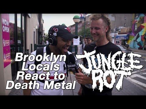 Brooklyn Locals React to Death Metal JUNGLE ROT   MetalSucks